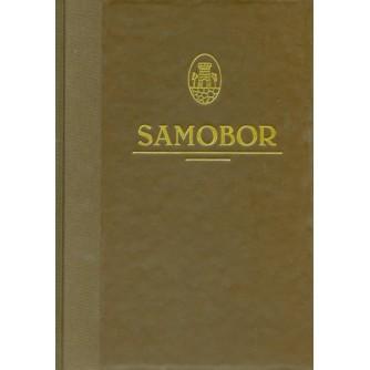 Samobor: u povodu 762. obljetnice grada Samobora